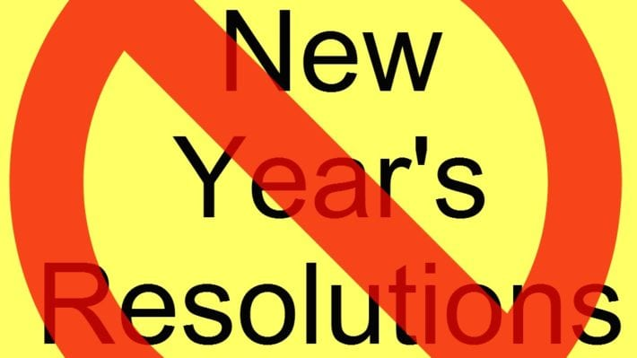 Lets say no to new years resolutions 2017 lets just agree to no to new years resolutions 2017 lets just agree to live better each day voltagebd Choice Image